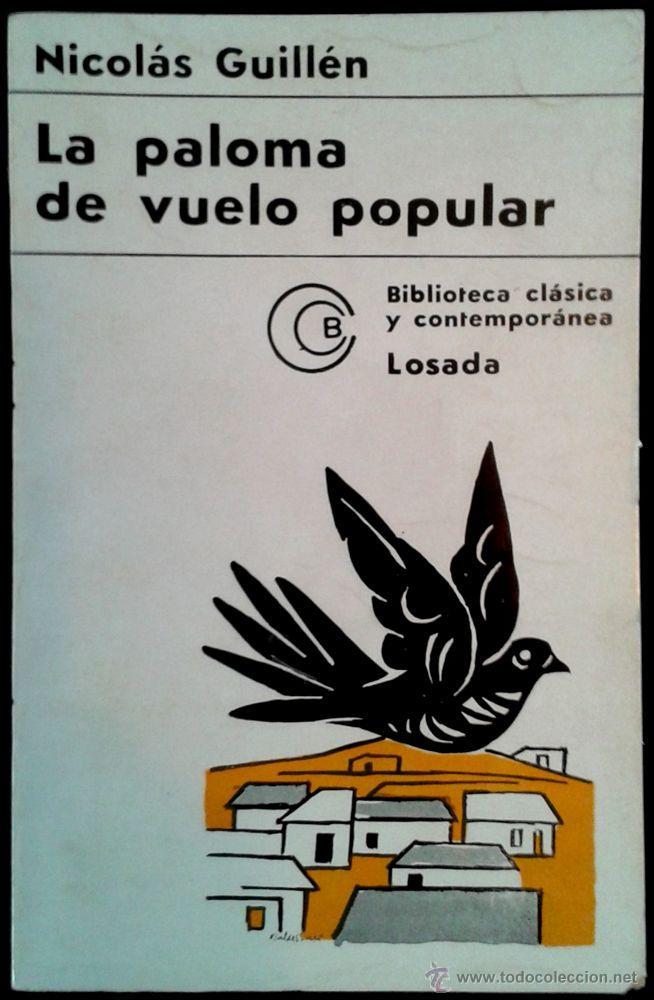 Nicolas guillen la paloma de vuelo popular comprar libros de poes a en todocoleccion - Libreria segunda mano online ...