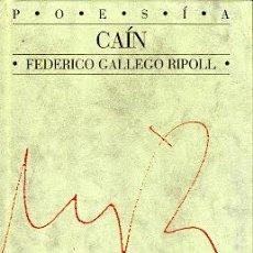 Libros de segunda mano: CAÍN - RIPOLL, FEDERICO GALLEGO. Lote 114705858