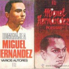 Libros de segunda mano: OFERTA.DOS LIBROS DE POESIA DE MIGUEL HERNÁNDEZ. Lote 45076113