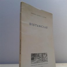 Libros de segunda mano: DISTANCIAS. ANTONIO CASTRO Y CASTRO. DEDICADO POR EL AUTOR. AÑO 1972. Lote 45293125