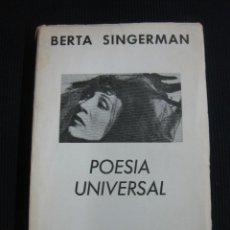 Libros de segunda mano: POESIA UNIVERSAL. BERTA SINGERMAN.EDICIONES SIGLO XX.BUENOS AIRES 1961.. Lote 45295117
