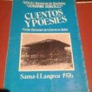 Libros de segunda mano: CUENTOS Y POESIES SAMA LLANGREU 1976 INSTITUTO NACIONAL DEL BACHILLER JERONIMO GONZALEZ. Lote 45396896