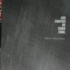 Libros de segunda mano: LOS CANTOS DE CADA CUAL, MARÍA ELOY GARCÍA. Lote 178932326