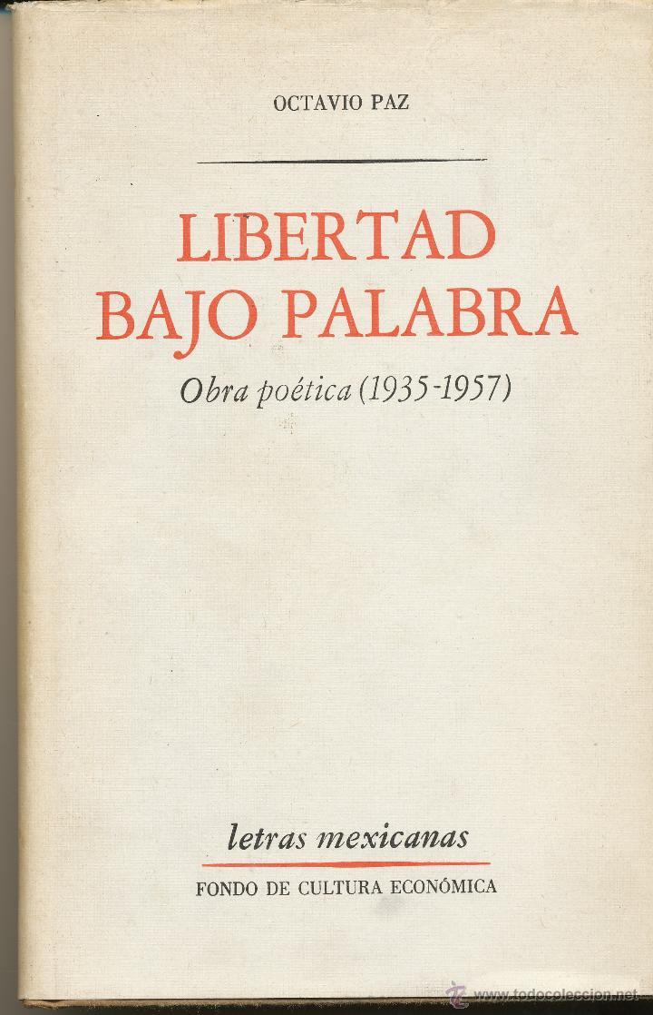 octavio paz, libertad bajo palabra, obra poétic - Comprar Libros de poesía  en todocoleccion - 45558266