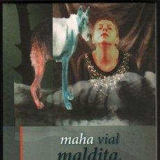 Libros de segunda mano: MALDITA PERRA - MAHA VIAL *. Lote 45588689