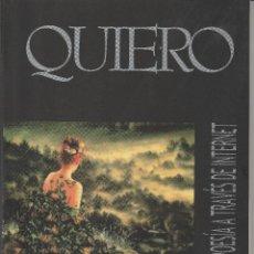 Libros de segunda mano: LIBRO Nº 1 QUIERO POESÍA A TRAVÉS DE INTERNET JUAN ANGULO SANTANDER CANTABRIA. Lote 45695428