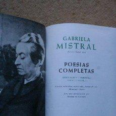 Libros de segunda mano: POESÍAS COMPLETAS. MISTRAL (GABRIELA). Lote 45852426