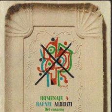 Libros de segunda mano: HOMENAJE A RAFAEL ALBERTI: DEL CORAZÓN DE MI PUEBLO / DEL COR DEL MEU POBLE / DO CORAZÓN DO MEU POBO. Lote 45852801
