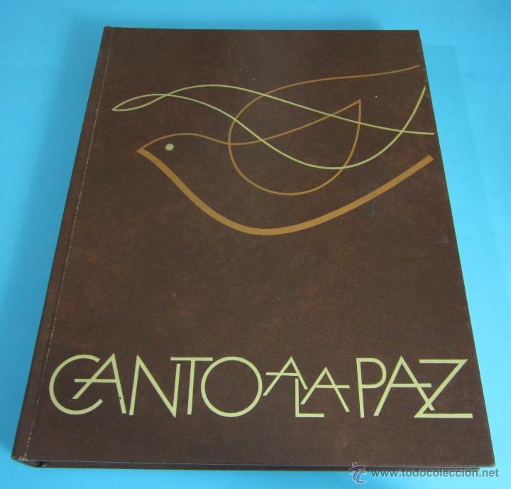 CANTO A LA PAZ. PRESTIGIOSOS AUTORES DE LAS LETRAS Y LAS ARTES DE HABLA HISPANA. (Libros de Segunda Mano (posteriores a 1936) - Literatura - Poesía)