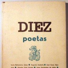 Libros de segunda mano: DIEZ POETAS - VALENCIA 1974 - AGRUPACIÓN AMIGOS DE LA POESÍA. Lote 29451739