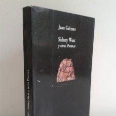 Libros de segunda mano: SIDNEY WEST Y OTROS POEMAS. DEDICADO POR EL AUTOR JUAN GELMAN. ED. VISOR DE POESÍA. AÑO 2004. Lote 46017902