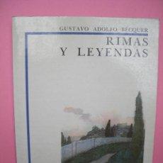 Libros de segunda mano: RIMAS Y LEYENDAS - GUSTAVO ADOLFO BECQUER - 1985 - PÁGINAS 168. Lote 46227482
