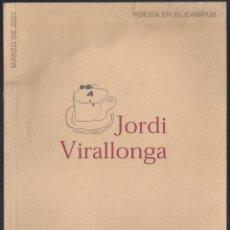 Libros de segunda mano: POESÍA EN EL CAMPUS NUM 48 - MARZO DE 2001 - JORDI VILLARONGA. Lote 46456366
