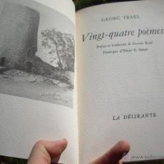 Libros de segunda mano: GEORG TRAKL: VINGT-QUATRE POÈMES, ED. LA DÉLIRANTE 1978 TIRAGE 3.000 EXEMPLAIRES SUR INGRES D'ARCHES. Lote 46897737