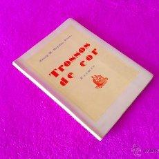 Libros de segunda mano: TROSSOS DE COR, JOSEP M. BORRAS I CODINA, PREV 1949. Lote 46922396