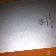 Libros de segunda mano: CESARE PAVESE - LE POESÍE - EINAUDI TASCABILI 1998 - ED. EN ITALIANO ORIGINAL POESÍA. Lote 46958276