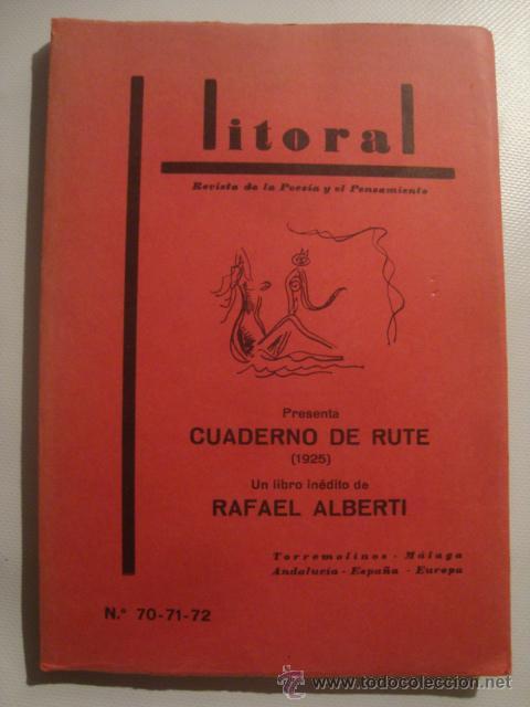 Libros de segunda mano: CUADERNO DE RUTE, DE RAFAEL ALBERTI - REVISTA LITORAL (Nº 70-71-72, OCT. 1977). ILUSTRACIONES AUTOR. - Foto 1 - 47003153