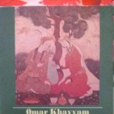 Libros de segunda mano: LAS RUBAIYYAT / OMAR KHAYYAM. Lote 164486329
