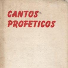 Libros de segunda mano: ÓSCAR PONCE DE LEÓN. CANTOS PROFÉTICOS. RM67716. . Lote 47088748