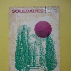 Libros de segunda mano: SOLEDADES. ANTONIO MACHADO.. Lote 47189534