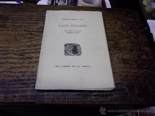 33.-ESCATOLOGIA- LAUS PETANDI AMB UN PREFACI I NOTES DEL LLICENCIAT PETAU-ELS LLIBRES DE LA XIBECA (Libros de Segunda Mano (posteriores a 1936) - Literatura - Poesía)