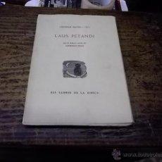 Libros de segunda mano: 33.-ESCATOLOGIA- LAUS PETANDI AMB UN PREFACI I NOTES DEL LLICENCIAT PETAU-ELS LLIBRES DE LA XIBECA. Lote 47200554