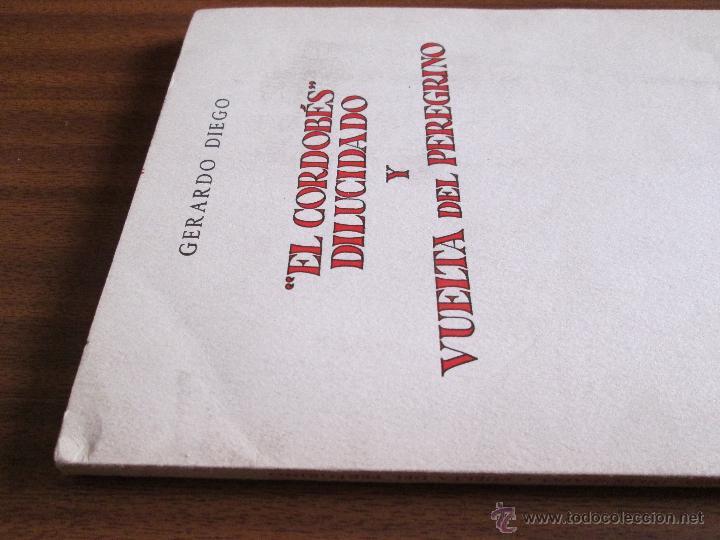 """Libros de segunda mano: """"El Cordobés"""" dilucidado y Vuelta del peregrino --- Gerardo Diego - Foto 3 - 47239851"""