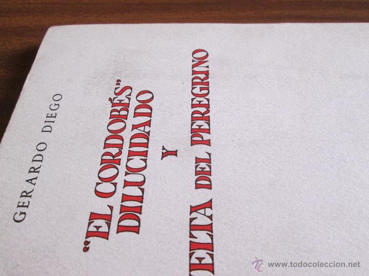 """Libros de segunda mano: """"El Cordobés"""" dilucidado y Vuelta del peregrino --- Gerardo Diego - Foto 5 - 47239851"""