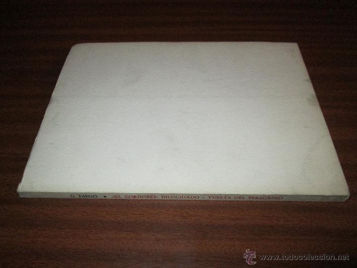 """Libros de segunda mano: """"El Cordobés"""" dilucidado y Vuelta del peregrino --- Gerardo Diego - Foto 6 - 47239851"""