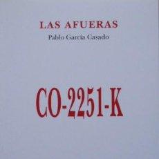 Libros de segunda mano: LAS AFUERAS DE PABLO GARCÍA CASADO. Lote 47379516
