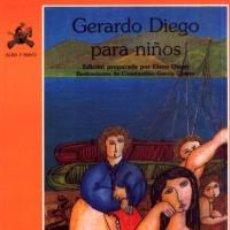 Libros de segunda mano: GERARDO DIEGO PARA NIÑOS - DIEGO, GERARDO. Lote 47450650
