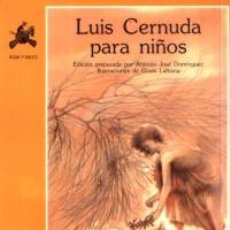 Libros de segunda mano: LUIS CERNUDA PARA NIÑOS - CERNUDA, LUIS. Lote 47450697