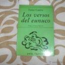 Libros de segunda mano: LOS VERSOS DEL EUNUCO.. Lote 47540192