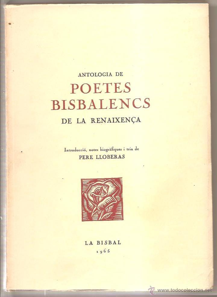 LA BISBAL D'EMPORDÀ – ANTOLOGIA DE POETES BISBALENCS DE LA RENAIXENÇA – PERE LLOBERAS (Libros de Segunda Mano (posteriores a 1936) - Literatura - Poesía)