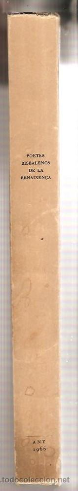 Libros de segunda mano: LA BISBAL D'EMPORDÀ – ANTOLOGIA DE POETES BISBALENCS DE LA RENAIXENÇA – PERE LLOBERAS - Foto 4 - 47558054