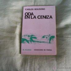 Libros de segunda mano: ODA EN LA CENIZA.. Lote 47588298