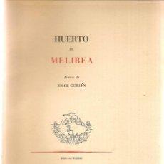 Libros de segunda mano: HUERTO DE MELIBEA / JORGE GUILLÉN - 1954. Lote 47732851
