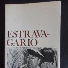 Libros de segunda mano: ESTRAVAGARIO. PABLO NERUDA. SEIX BARRAL, 1ª EDICION 1977. RUSTICA CON SOLAPA. 13 X 20 CMS. 181 PAGIN. Lote 47896746