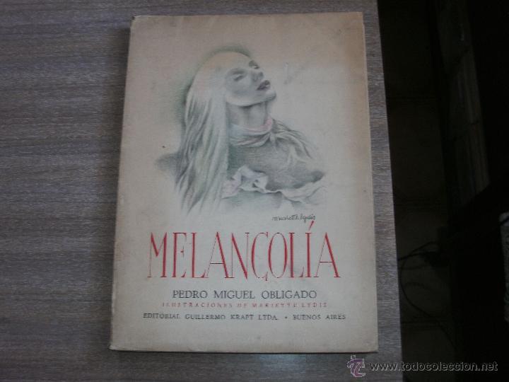MELANCOLIA - PEDRO MIGUEL OBLIGADO - (Libros de Segunda Mano (posteriores a 1936) - Literatura - Poesía)