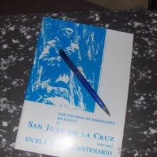 Libros de segunda mano: SAN JUAN DE LA CRUZ EN SU CUARTO CENTENARIO, CENTROS DE ENSEÑANZA DE BAEZA, POEMAS.. Lote 48139135