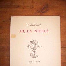 Libros de segunda mano: MILLÁN, RAFAEL. DE LA NIEBLA . Lote 48154154