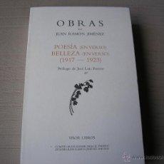 Libros de segunda mano: OBRAS. POESIA (EN VERSO). BELLEZA (EN VERSO) ( 1917-1923).- JUAN RAMÓN JIMÉNEZ.- VISOR 2008. Lote 48311634