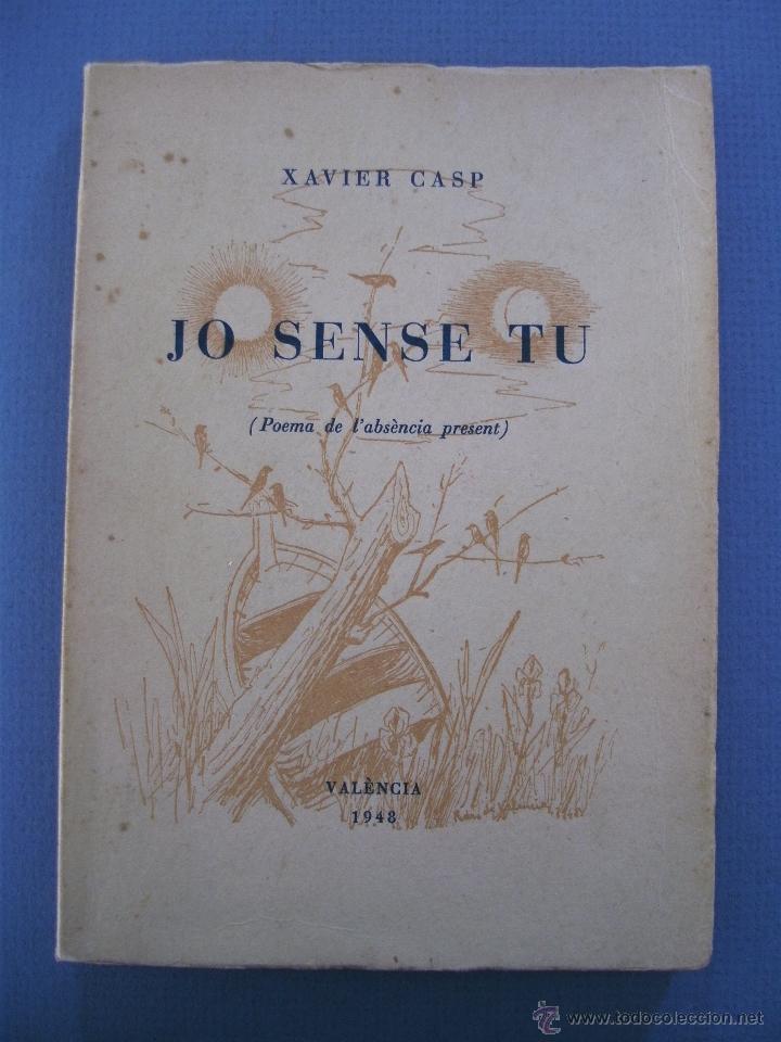 Poesia valenciana xavier casp jo sense tu p comprar - Libreria segunda mano valencia ...