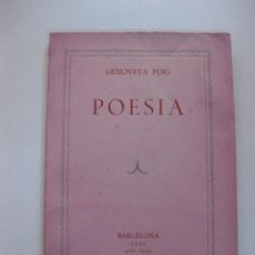 Libros de segunda mano: POESIA. GENOVEVA PUIG. BARCELONA 1950. ANY SANT.. Lote 48626584