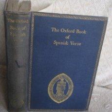 Libros de segunda mano: THE OXFORD BOOK OF SAPNISH VERSE 1942 - POESÍA, DE LA EDAD MEDIA AL S. XX. EN ESPAÑOL. Lote 48654506