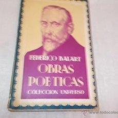 Libros de segunda mano: OBRAS POÉTICAS FEDERICO BALART. Lote 48694018