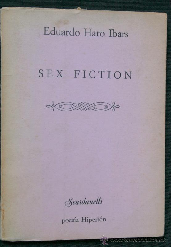 SEX FICTION - HARO IBARS, EDUARDO.- HIPERION - 1981 - PRIMERA EDICION (Libros de Segunda Mano (posteriores a 1936) - Literatura - Poesía)