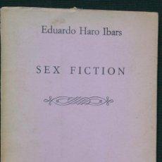Libros de segunda mano: SEX FICTION - HARO IBARS, EDUARDO.- HIPERION - 1981 - PRIMERA EDICION. Lote 48738683