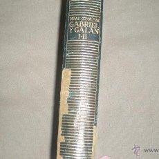 Libros de segunda mano: OBRAS COMPLETAS DE GABRIEL Y GALAN I-II .. Lote 48757879