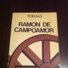Libros de segunda mano: RAMON DE CAMPOAMOR - POEMAS - EDITORES MEXICANOS UNIDOS - MEXICO - 1977 -. Lote 48859864